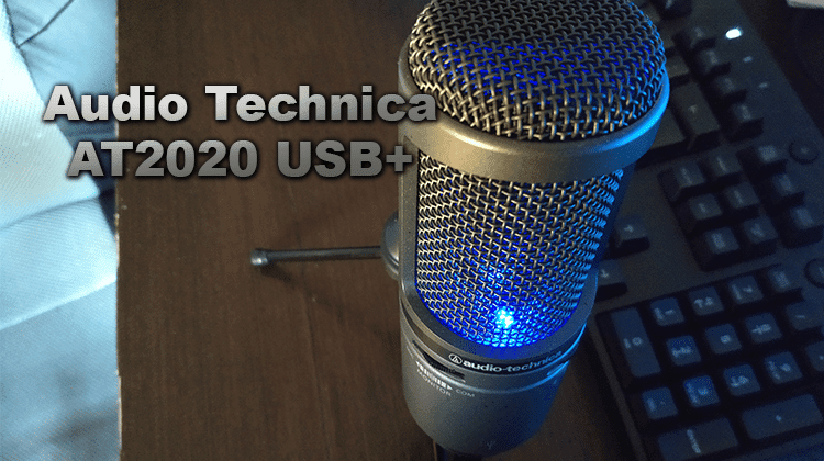 Looking For A YouTube Mic? Check Audio Technica AT2020 USB+